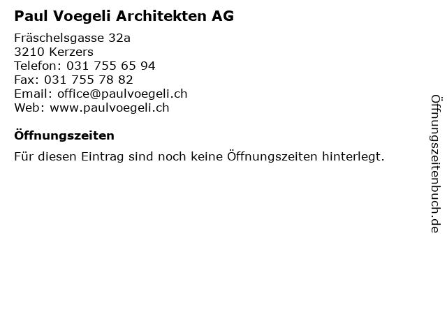 Paul Voegeli Architekten AG in Kerzers: Adresse und Öffnungszeiten