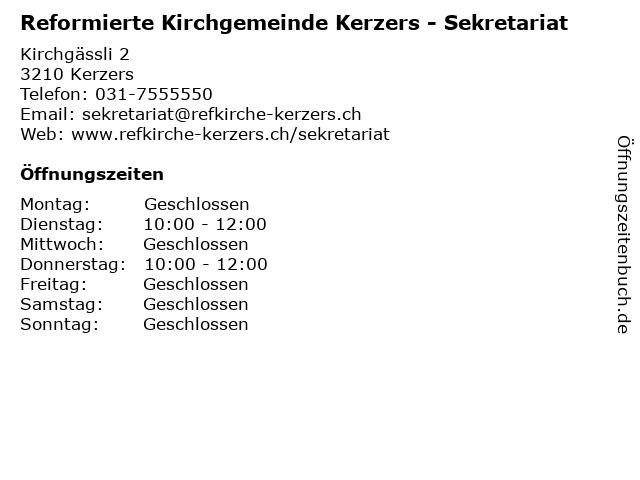 Reformierte Kirchgemeinde Kerzers - Sekretariat in Kerzers: Adresse und Öffnungszeiten