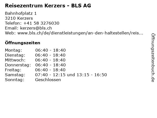 Reisezentrum Kerzers - BLS AG in Kerzers: Adresse und Öffnungszeiten
