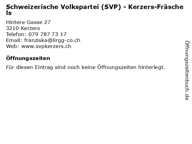 Schweizerische Volkspartei (SVP) - Kerzers-Fräschels in Kerzers: Adresse und Öffnungszeiten