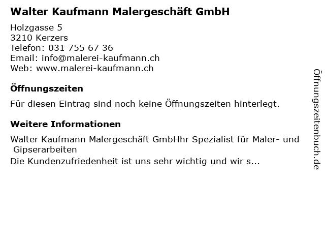 Walter Kaufmann Malergeschäft GmbH in Kerzers: Adresse und Öffnungszeiten