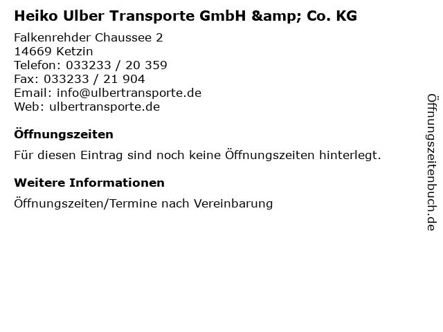 Heiko Ulber Transporte GmbH & Co. KG in Ketzin: Adresse und Öffnungszeiten