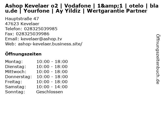 Ashop Kevelaer o2   Vodafone   1&1   otelo   blau.de   Yourfone   Ay Yildiz   Wertgarantie Partner in Kevelaer: Adresse und Öffnungszeiten