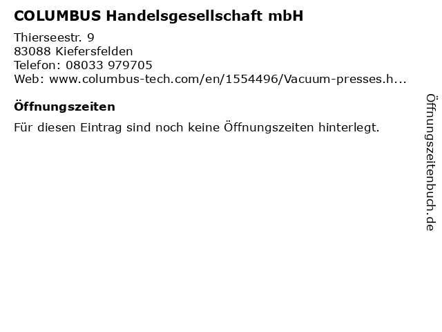 COLUMBUS Handelsgesellschaft mbH in Kiefersfelden: Adresse und Öffnungszeiten