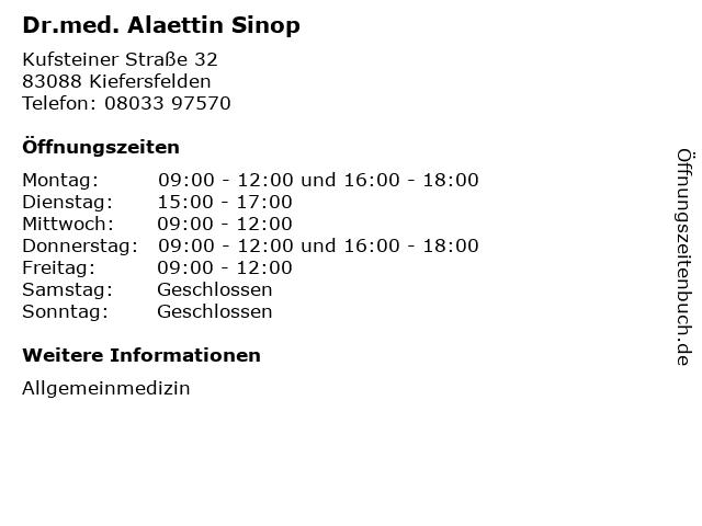Dr.med. Alaettin Sinop in Kiefersfelden: Adresse und Öffnungszeiten
