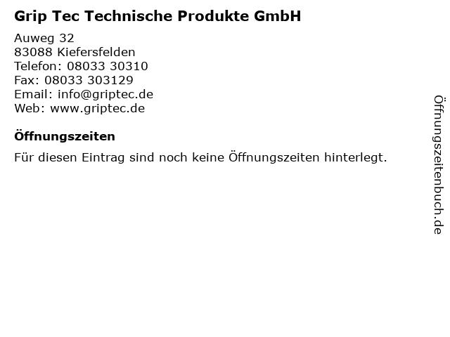 Grip Tec Technische Produkte GmbH in Kiefersfelden: Adresse und Öffnungszeiten