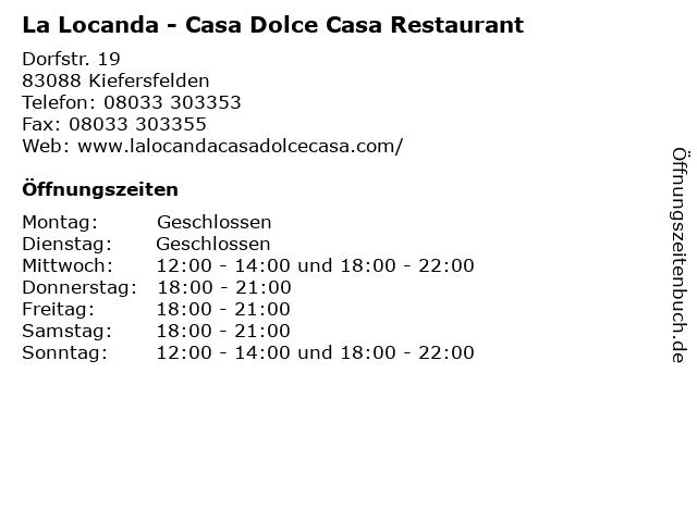 La Locanda Casa Dolce Casa Restaurant in Kiefersfelden: Adresse und Öffnungszeiten