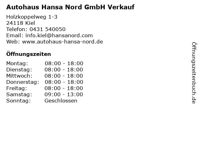 Autohaus Hansa Nord GmbH Verkauf in Kiel: Adresse und Öffnungszeiten