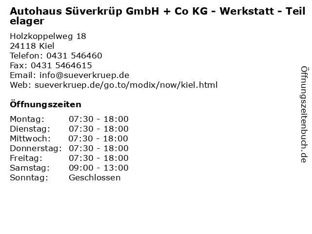 Autohaus Süverkrüp GmbH + Co KG - Werkstatt - Teilelager in Kiel: Adresse und Öffnungszeiten