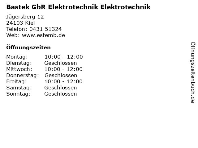 Bastek GbR Elektrotechnik Elektrotechnik in Kiel: Adresse und Öffnungszeiten