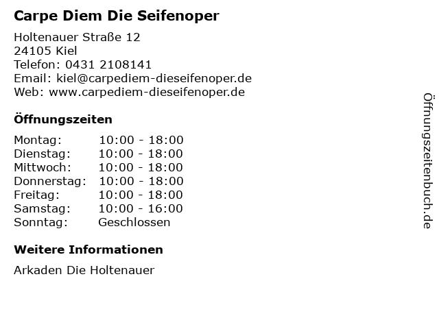 Carpe Diem Die Seifenoper in Kiel: Adresse und Öffnungszeiten
