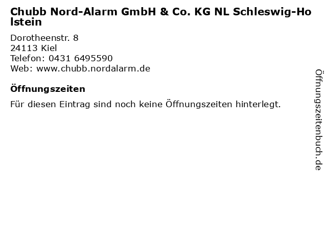Chubb Nord-Alarm GmbH & Co. KG NL Schleswig-Holstein in Kiel: Adresse und Öffnungszeiten