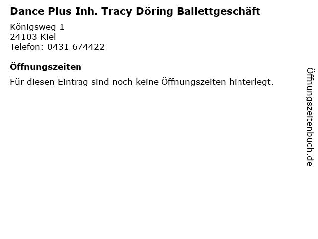 Dance Plus Inh. Tracy Döring Ballettgeschäft in Kiel: Adresse und Öffnungszeiten