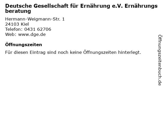Deutsche Gesellschaft für Ernährung e.V. Ernährungsberatung in Kiel: Adresse und Öffnungszeiten