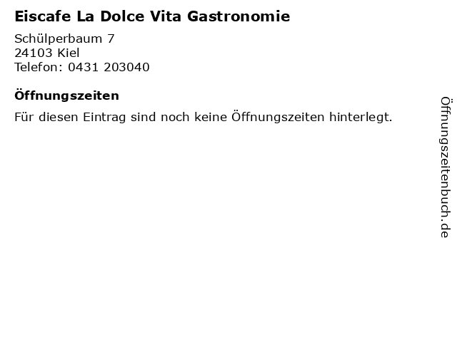Eiscafe La Dolce Vita Gastronomie in Kiel: Adresse und Öffnungszeiten
