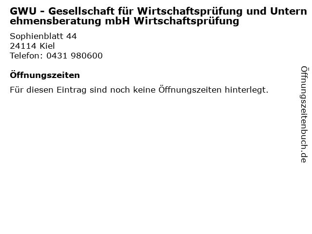 GWU - Gesellschaft für Wirtschaftsprüfung und Unternehmensberatung mbH Wirtschaftsprüfung in Kiel: Adresse und Öffnungszeiten