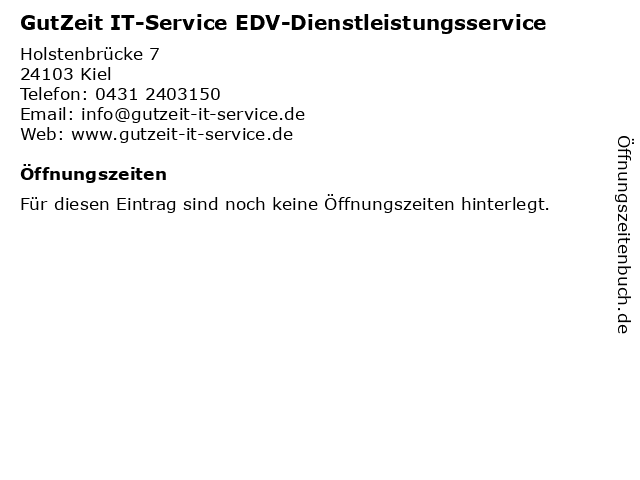 GutZeit IT-Service EDV-Dienstleistungsservice in Kiel: Adresse und Öffnungszeiten