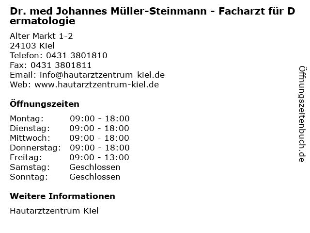 Hautarztzentrum Kiel - Dr. med Johannes Müller-Steinmann in Kiel: Adresse und Öffnungszeiten