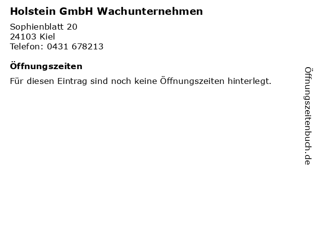 Holstein GmbH Wachunternehmen in Kiel: Adresse und Öffnungszeiten