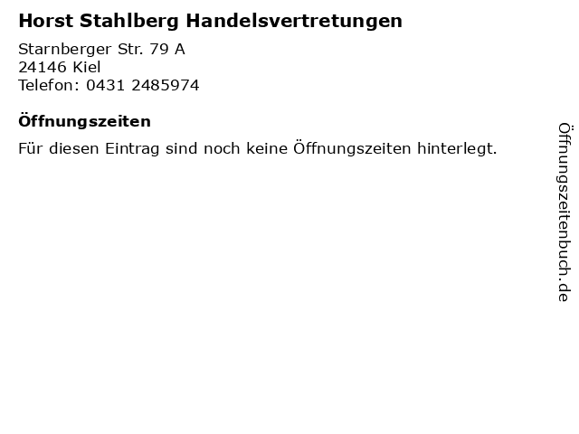 Horst Stahlberg Handelsvertretungen in Kiel: Adresse und Öffnungszeiten