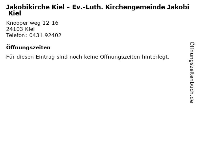 Jakobikirche Kiel - Ev.-Luth. Kirchengemeinde Jakobi Kiel in Kiel: Adresse und Öffnungszeiten