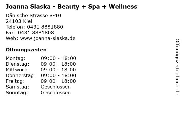 Joanna Slaska - Beauty + Spa + Wellness in Kiel: Adresse und Öffnungszeiten
