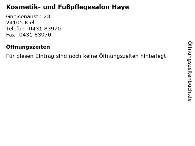 Kosmetik- und Fußpflegesalon Haye in Kiel: Adresse und Öffnungszeiten