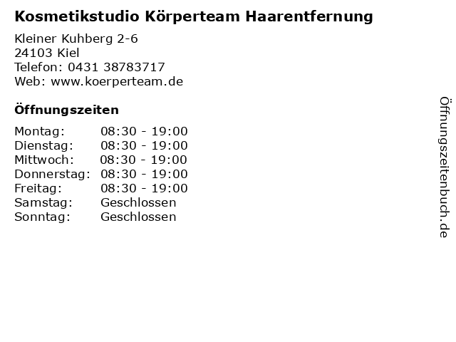Kosmetikstudio Körperteam Haarentfernung in Kiel: Adresse und Öffnungszeiten