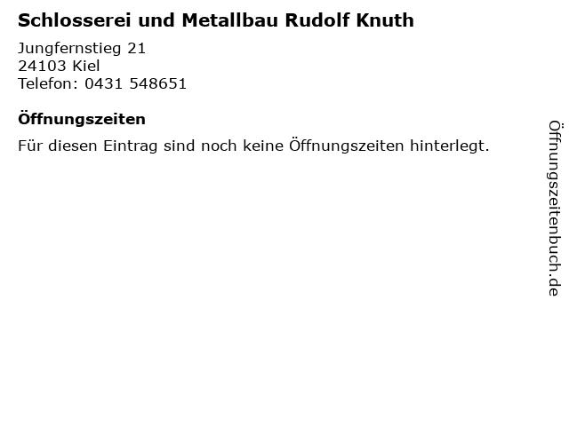 Schlosserei und Metallbau Rudolf Knuth in Kiel: Adresse und Öffnungszeiten