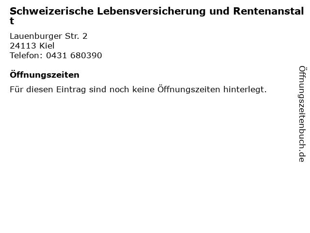 Schweizerische Lebensversicherung und Rentenanstalt in Kiel: Adresse und Öffnungszeiten