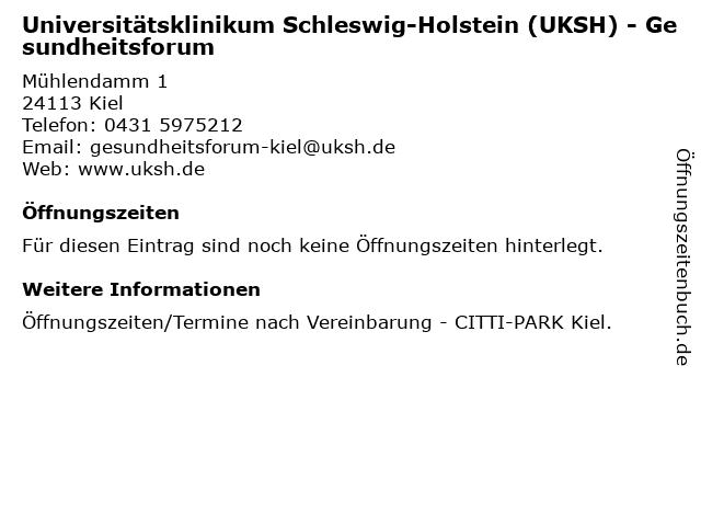 Universitätsklinikum Schleswig-Holstein (UKSH) - Gesundheitsforum in Kiel: Adresse und Öffnungszeiten