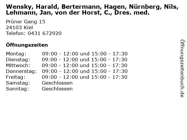 Wensky, Harald, Bertermann, Hagen, Nürnberg, Nils, Lehmann, Jan, von der Horst, C., Dres. med. in Kiel: Adresse und Öffnungszeiten