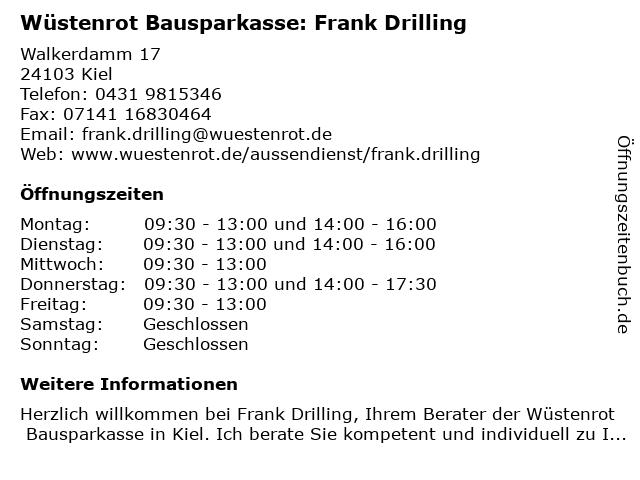 Wüstenrot Bausparkasse: Frank Drilling in Kiel: Adresse und Öffnungszeiten