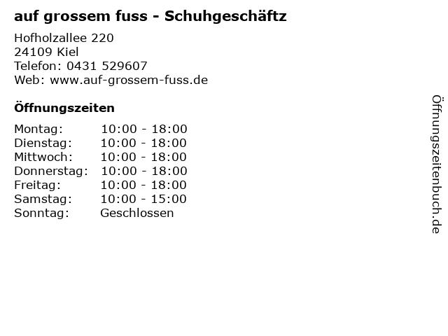 auf grossem fuss - Schuhgeschäftz in Kiel: Adresse und Öffnungszeiten