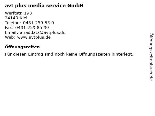 avt plus media service GmbH in Kiel: Adresse und Öffnungszeiten