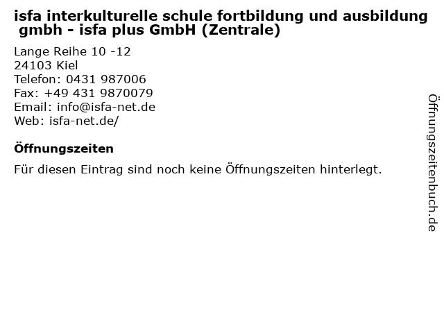 isfa interkulturelle schule fortbildung und ausbildung gmbh - isfa plus GmbH (Zentrale) in Kiel: Adresse und Öffnungszeiten