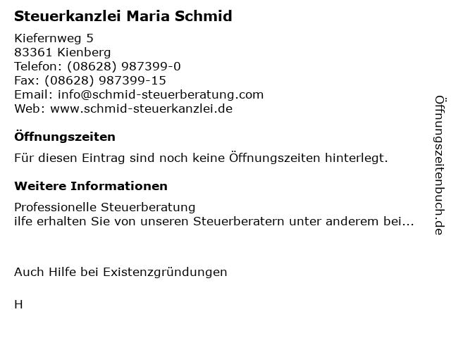 Steuerkanzlei Maria Schmid in Kienberg: Adresse und Öffnungszeiten