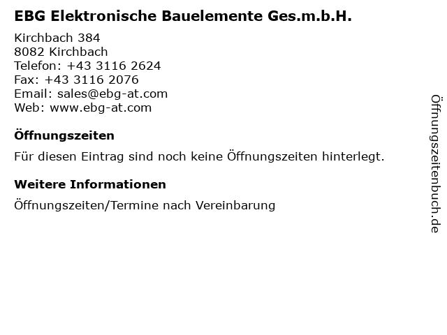 EBG Elektronische Bauelemente Ges.m.b.H. in Kirchbach: Adresse und Öffnungszeiten