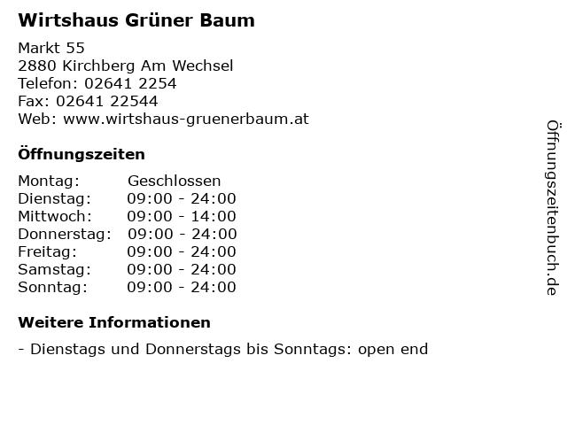 Wirtshaus Grüner Baum in Kirchberg Am Wechsel: Adresse und Öffnungszeiten