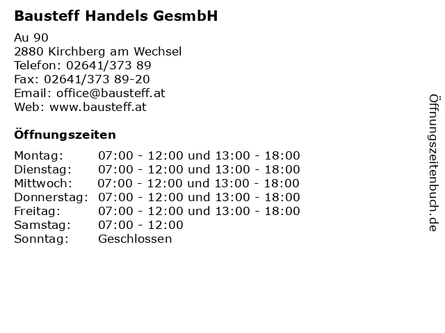 Bausteff Handels GesmbH in Kirchberg am Wechsel: Adresse und Öffnungszeiten