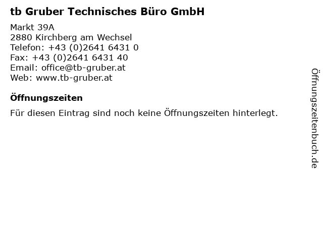 tb Gruber Technisches Büro GmbH in Kirchberg am Wechsel: Adresse und Öffnungszeiten