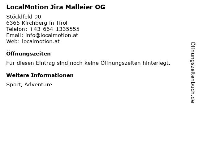 LocalMotion Jira Malleier OG in Kirchberg in Tirol: Adresse und Öffnungszeiten