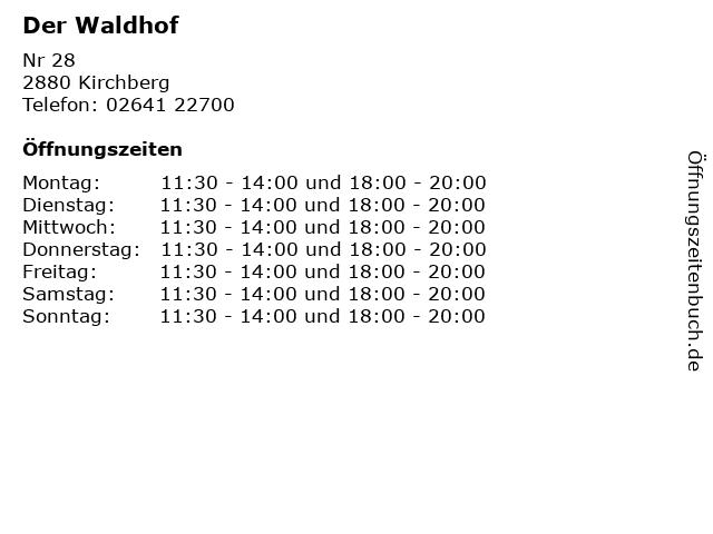 Der Waldhof in Kirchberg: Adresse und Öffnungszeiten