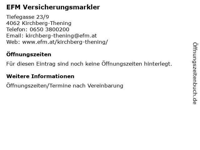 EFM Versicherungsmarkler in Kirchberg-Thening: Adresse und Öffnungszeiten