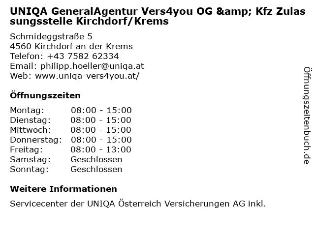 UNIQA GeneralAgentur Vers4you OG & Kfz Zulassungsstelle Kirchdorf/Krems in Kirchdorf an der Krems: Adresse und Öffnungszeiten