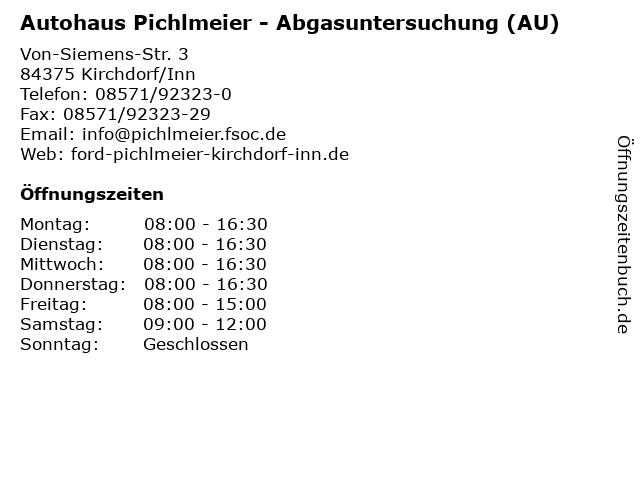 Autohaus Pichlmeier - Abgasuntersuchung (AU) in Kirchdorf/Inn: Adresse und Öffnungszeiten