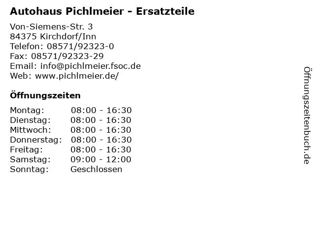 Autohaus Pichlmeier - Ersatzteile in Kirchdorf/Inn: Adresse und Öffnungszeiten