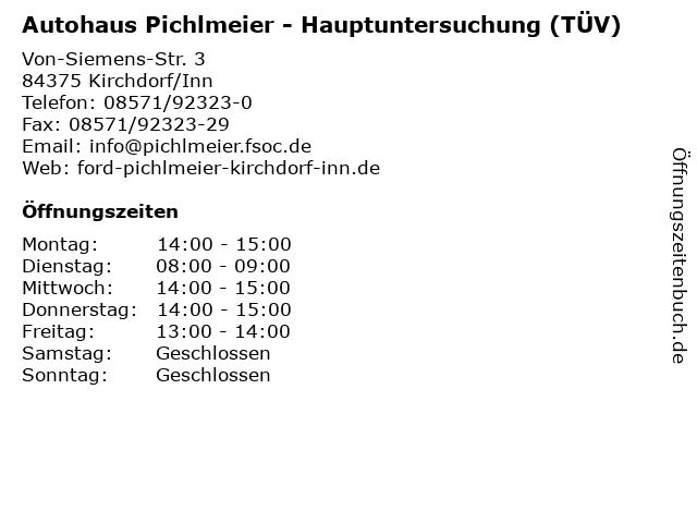 Autohaus Pichlmeier - Hauptuntersuchung (TÜV) in Kirchdorf/Inn: Adresse und Öffnungszeiten
