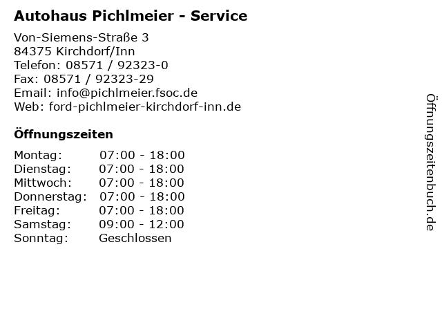 Autohaus Pichlmeier - Service in Kirchdorf/Inn: Adresse und Öffnungszeiten