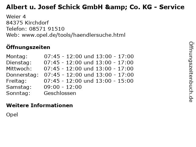 Albert u. Josef Schick GmbH & Co. KG - Service in Kirchdorf: Adresse und Öffnungszeiten